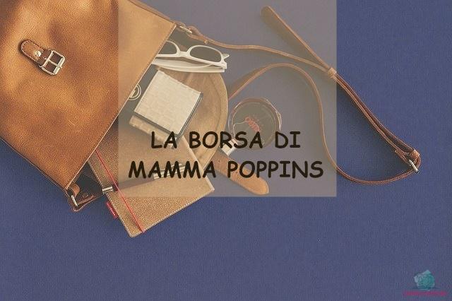 la borsa di una mamma raccontata da Lavinia di Amichemamme collaboratrice de L'Agenda di mamma Bea
