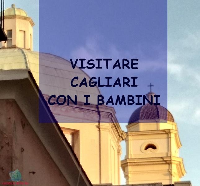 Cagliari con i bambini descritta da L'Agenda di mamma Bea