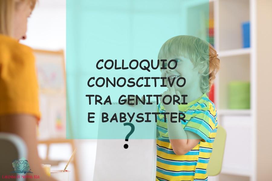 come affrontare il colloquio con babysitter secondo L'Agenda di mamma Bea