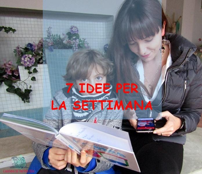7 idee per 7 giorni della settimana con L'Agenda di mamma Bea