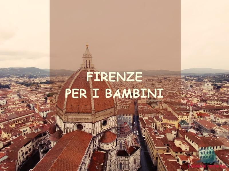 cosa fare a Firenze con i bambini secondo L'Agenda di mamma Bea