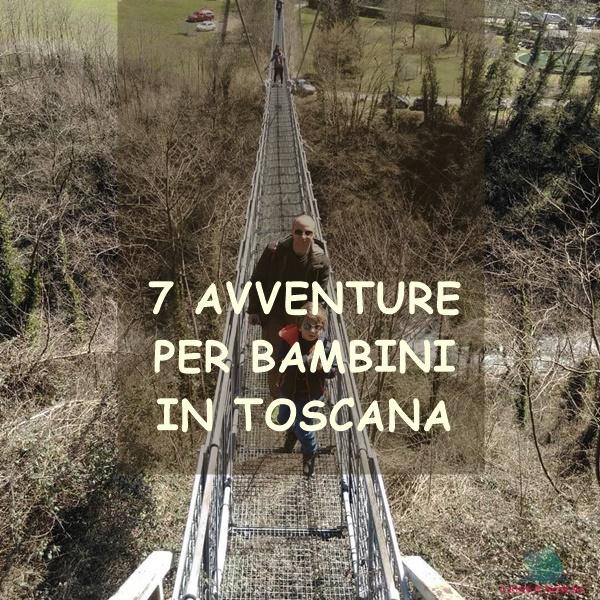 Avventure in Toscana per bambini su L'Agenda di mamma Bea