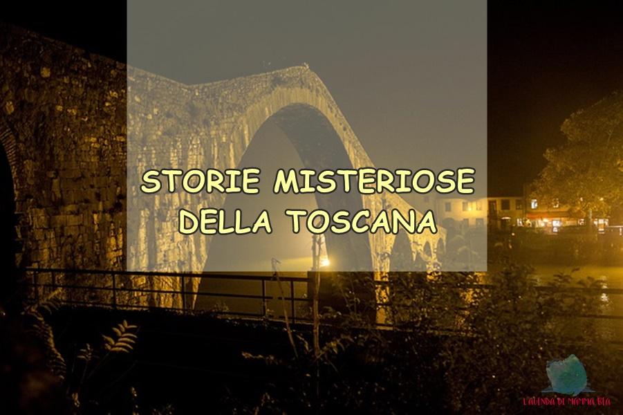 leggende e misteri della Toscana raccontati su L'Agenda di mamma Bea