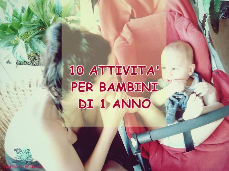 attività per bambini di 1 anno su L'Agenda di mamma Bea